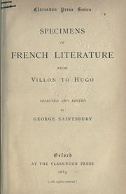 Cover of: Specimens of French literature from Villon to Hugo | Saintsbury, George