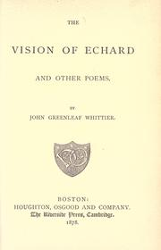 Cover of: The vision of Echard, and other poems