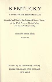 Cover of: Kentucky by Federal Writers' Project of the Work Projects Administration for the State of Kentucky.