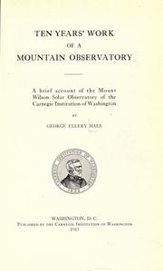 Cover of: Ten years' work of a mountain observatory