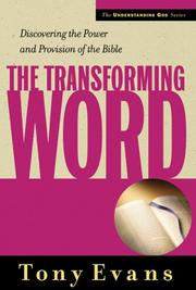 Cover of: The Transforming Word (The Understanding God Series)