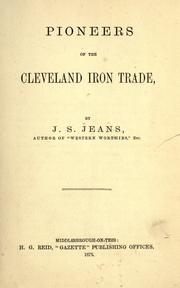 Cover of: Pioneers of the Cleveland iron trade