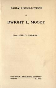 Cover of: Early recollections of Dwight L. Moody