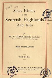 Cover of: A short history of the Scottish Highlands and isles