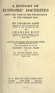 Cover of: A history of economic doctrines from the time of the physiocrats to the present day by Charles Gide