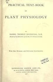 Cover of: Practical text-book of plant physiology