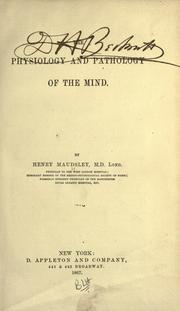 Cover of: The physiology and pathology of the mind