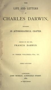 Cover of: The life and letters of Charles Darwin, including an anutobiographical chapter