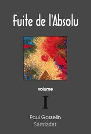 Cover of: Fuite de l'Absolu