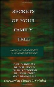 Cover of: Secrets of Your Family Tree: Healing for Adult Children of Dysfunctional Families