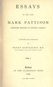 Cover of: Essays by the late Mark Pattison, sometime rector of Lincoln college