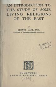 Cover of: An introduction to the study of some living religions of the East