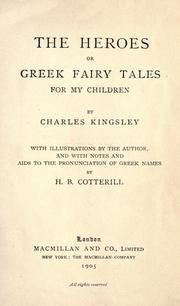 Cover of: The heroes, or, Greek fairy tales for my children