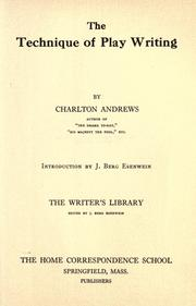 Cover of: The technique of play writing