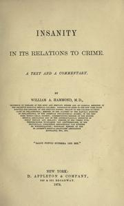 Cover of: Insanity in its relations to crime: a text and a commentary