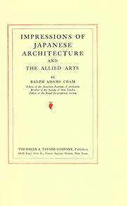 Impressions of Japanese architecture and the allied arts by Ralph Adams Cram