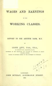 Cover of: Wages and earnings of the working classes