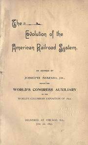 Cover of: The evolution of the American railroad system
