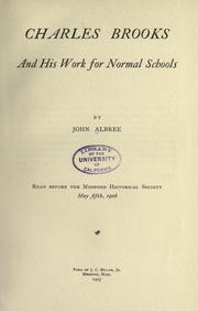 Charles Brooks and his work for normal schools by John Albree