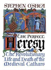Cover of: The Perfect Heresy | Stephen O'Shea