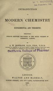 Cover of: Introduction to modern chemistry: experimental and theoretic; embodying twelve lectures delivered in the Royal College of Chemistry, London