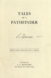 Cover of: Tales of a pathfinder | A. L. Westgard