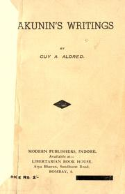 Cover of: Bakunin's writings, [edited] by Guy A. Aldred