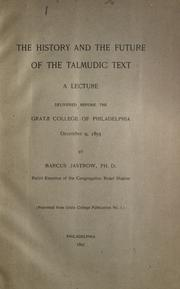 Cover of: The history and the future of the Talmudic text