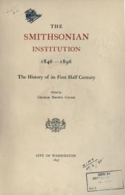 Cover of: The Smithsonian Institution, 1846-1896: the history of its first half century
