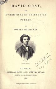 Cover of: David Gray, and other essays, chiefly on poetry