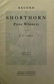 Record of shorthorn prize winners by Bryant O. Cowan