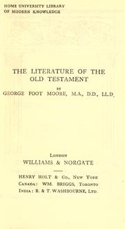 The literature of the Old Testament by George Foot Moore