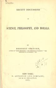 Cover of: Recent discussions in science, philosophy, and morals