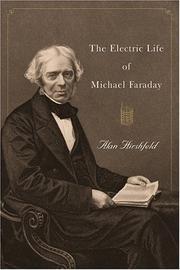 Cover of: The electric life of Michael Faraday