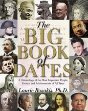 Cover of: The Big Book of Dates: A Chronology of the Most Important People, Events, and Achievements of All Time