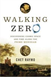 Cover of: Walking Zero: Discovering Cosmic Space and Time Along the PRIME MERIDIAN