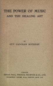 Cover of: The Power of music and the healing art