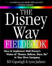 Cover of: The Disney Way Fieldbook | Bill Capodagli
