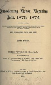 Cover of: The intoxicating liquor licensing acts, 1872, 1874