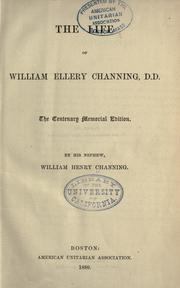 The life of William Ellery Channing, D.D. by William Ellery Channing