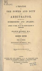 Treatise on the power and duty of an arbitrator by Russell, Francis
