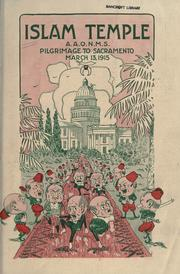 Cover of: Islam Temple, A.A.O.N.M.S. pilgrimage to Sacramento, March 13, 1915
