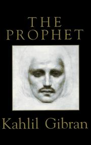 Cover of: prophet | Kahlil Gibran