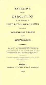 Cover of: Narrative of the demolition of the monastery of Port Royal des Champs, including biographical memoirs of its latter inhabitants