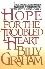 Cover of: Hope for the troubled heart: Finding God In The Midst Of Pain