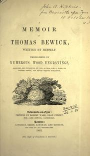 A memoir of Thomas Bewick by Thomas Bewick