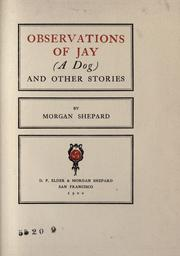 Cover of: Observations of Jay (a dog) by
