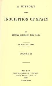 Cover of: A history of the Inquisition of Spain
