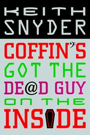 Cover of: Coffin's got the dead guy on the inside