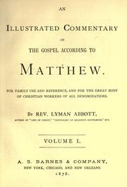 Cover of: An illustrated commentary on the gospel according to Matthew: for family use and reference, and for the great body of Christian workers of all denominations